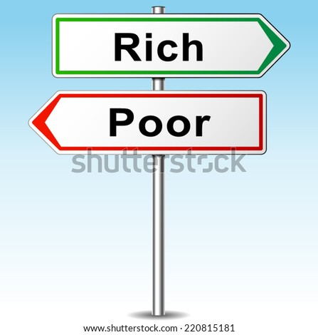 Vector illustration of rich and poor directions sign - stock vector