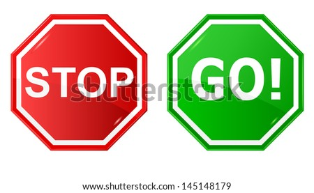 Vector illustration of sign : Stop and Go. - stock vector