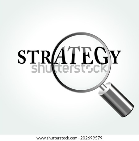 Vector illustration of strategy concept with magnifying