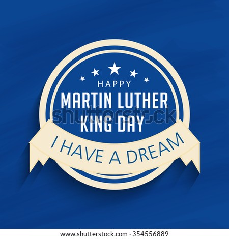 Vector illustration of stylish text  for Martin Luther King Day background. - stock vector
