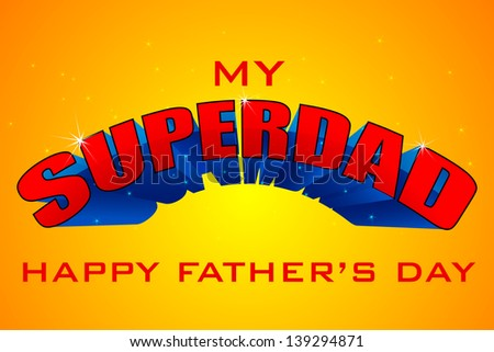 vector illustration of Superdad Father's Day Background - stock vector