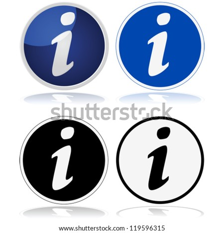 "Vector illustration of the classic information sign with a circle and a lower-case ""i"" given four different treatments"