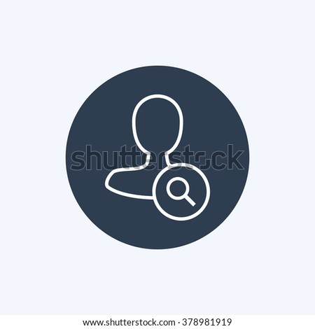 Vector illustration of thin line search male user icon. Could be used as menu button, user interface element template, badge, sign, symbol, company logo
