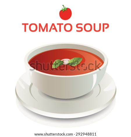 Vector illustration of tomato soup in a white ceramic bowl and cream swirl and mint leaves garnish on isolated background with text and icon - stock vector