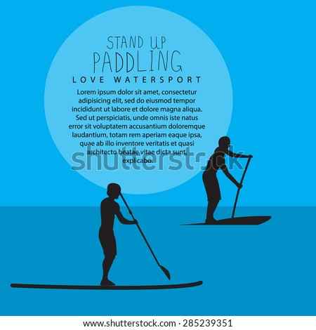 vector illustration of two men with stand up paddle boards and paddles on the colorful blue background with signature and text as template for your design, article or print - stock vector