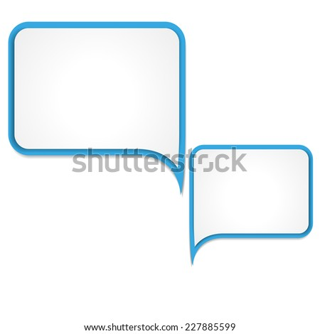Vector illustration of two white and  blue  papers  round speech bubble - stock vector