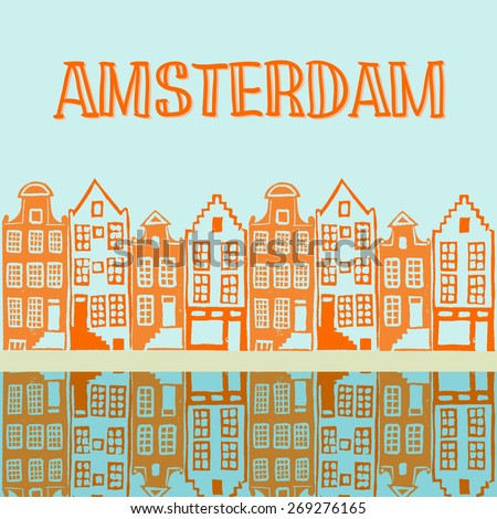 Vector illustration of typical Amsterdam houses along the canal with reflection in the water. Linocut illustration in vector with hand drawn text - stock vector