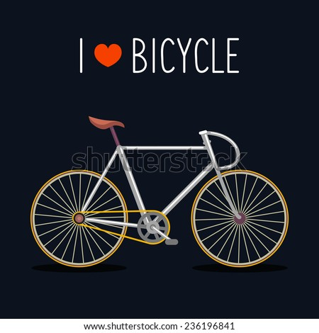 Vector illustration of urban hipster bicycle in trendy flat style with text I Love Bicycle - stock vector