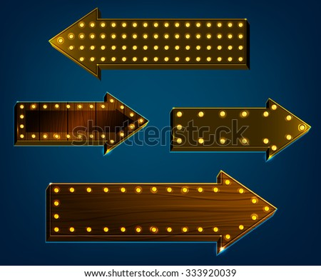 Vector illustration of wooden arrow signs with lighting bulbs on a dark  blue night background. Useful illuminated abstract backdrop for a retro postcard, poster, banner or invitation design. - stock vector