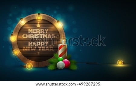 Vector illustration of wooden Christmas and New Year message board with candle and light bulbs. Elements are layered separately in vector file.
