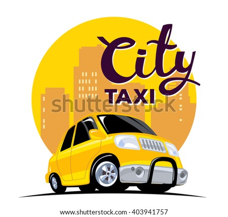 Vector Illustration Of Yellow Color Taxi Car In Big City With Header On White Background
