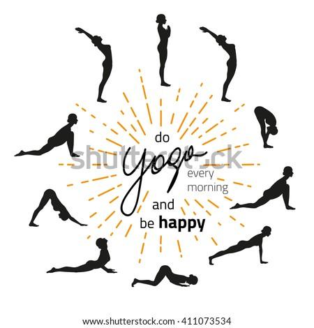 Vector Illustration Of Yoga Exercise Sun Salutation Surya Namaskara Inspirational And Motivational Quote