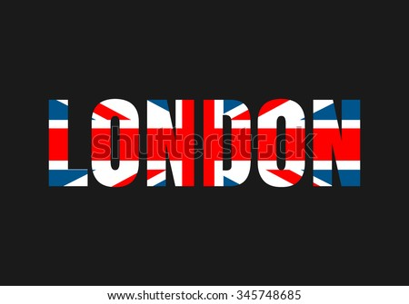 Vector illustration on the theme of London.  British flag.  Typography, t-shirt graphics, poster, banner, flyer, postcard
