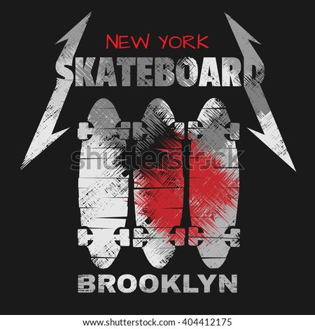 Vector illustration on the theme of skateboard and skateboarding in New York, Brooklyn. Grunge design. Typography, t-shirt graphics, poster, print, banner, flyer, postcard - stock vector
