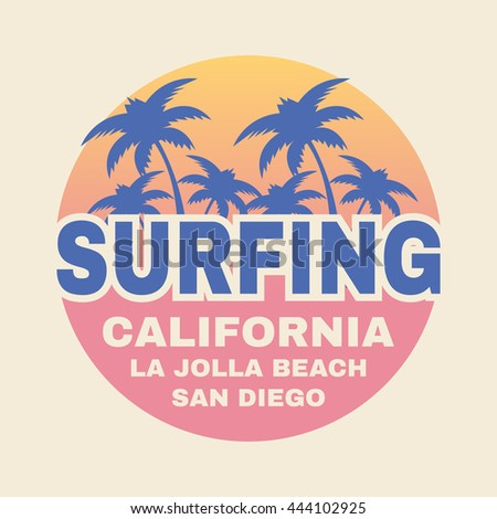Vector illustration on the theme of surf and surfing in California, La Jolla beach, San Diego. Sport typography, t-shirt graphics, poster, banner, stamp, print, postcard, flyer