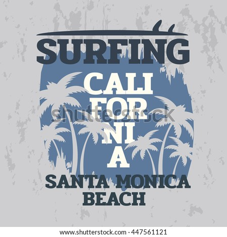 Vector illustration on the theme of surf and surfing in California, Santa Monica beach. Grunge background.  Vintage design.  Typography, t-shirt graphics, print, poster, banner, flyer, postcard - stock vector