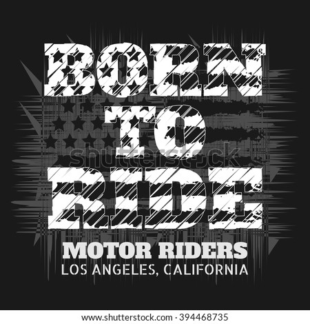 """""""born To Ride"""" Stock Photos, Royalty-Free Images & Vectors ..."""