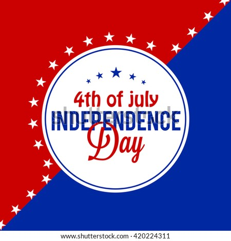 Vector illustration poster or flyer of 4th of july independence day.
