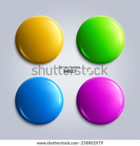 Vector illustration. Set of colorful glossy badges, magnet. - stock vector
