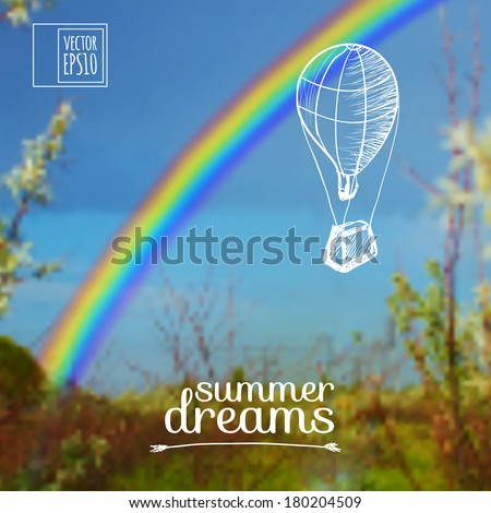 vector illustration. Sketch on summer dreams on the background images. Balloon on a background of rainbow - stock vector