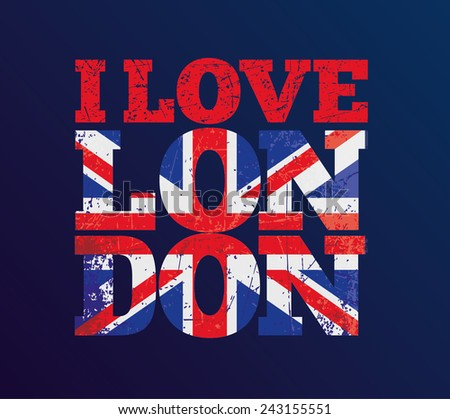 vector illustration, t-shirt design i love London , t-shirt graphics  - stock vector