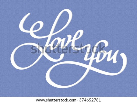 Vector illustration. The inscription I love you hand calligraphy on blue background - stock vector