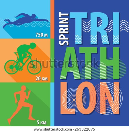 Vector illustration triathlon, flat design. Poster sprint triathlon. - stock vector