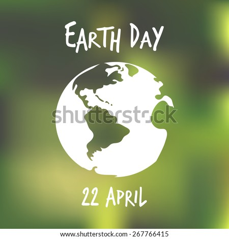 Vector illustration. White earth globe with blured green background. Earth day poster. Ecology concept. - stock vector