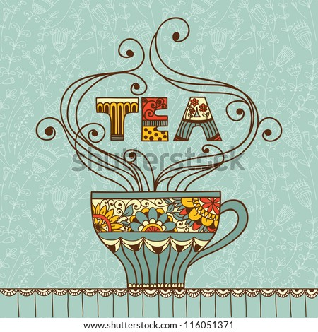 Vector illustration with a cup of aromatic  tea and place for your text. - stock vector
