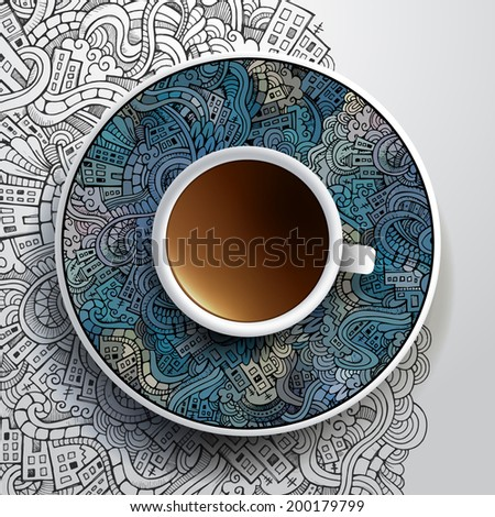 Vector illustration with a Cup of coffee and hand drawn city doodles ornament on a saucer and background - stock vector