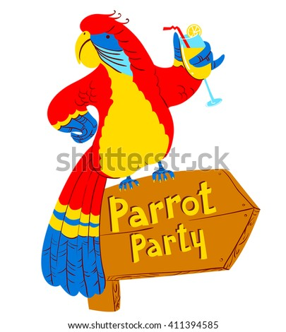 Vector illustration with cartoon red parrot with cocktail on wooden designator to the party - stock vector