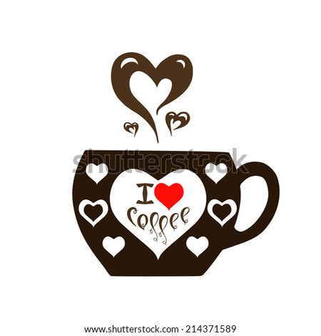 Vector illustration with cup of flavored coffee with hearts and text.Cafe emblem icon. Love coffee concept.  - stock vector