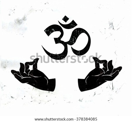 Vector illustration with hands in meditating yoga pose and hindu and buddhist symbol Om. Hand drawn image with grunge textured background and black charcoal objects. Typography poster and card design - stock vector