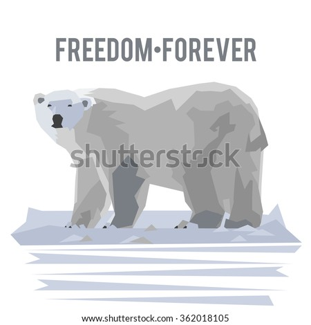 Vector illustration with polar bear on the iceberg and text freedom forever - stock vector