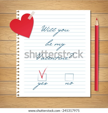 Vector illustration with red paper heart, handwritten Will you be my Valentine? proposal on a copybook paper and pencil on wood background - stock vector