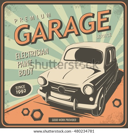 Vintage Garage Theme Vector Illustration With The Image Of An Old Classic Car Design Logos Posters