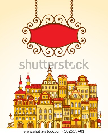 Vector illustration with the image of red signboard and vintage colorful houses on background - stock vector