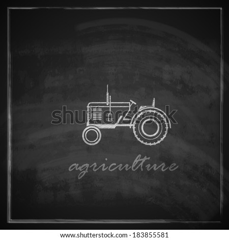 vector illustration with tractor icon on blackboard background. farm concept  - stock vector