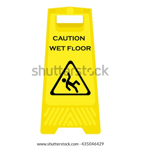 Vector illustration yellow sign caution wet floor isolated on white background. Cleaning in progress