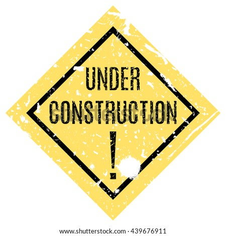 Vector illustration. Yellow sign on the web site under reconstruction.