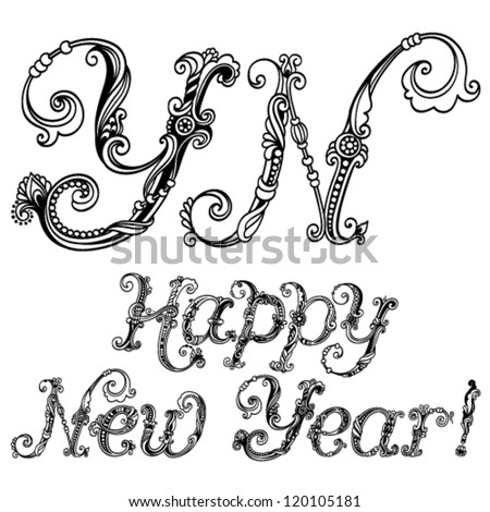 Vector inscription: Happy New Year; decorative font, hand drawn letter for your design of greeting cards, invitations, congratulations - stock vector