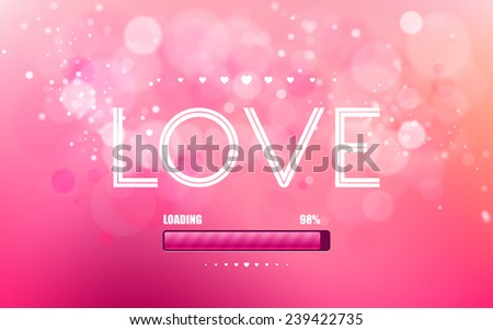 "Vector inscription love on a pink background with bokeh and light. Pink loading bars with ""Loading"" text. Happy Valentines Day Card Design. 14 February. I Love You. Vector Blurred Soft Background. - stock vector"