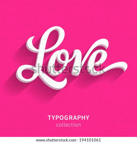 "Vector inscription on pink background. ""Love"" poster or greeting card - stock vector"