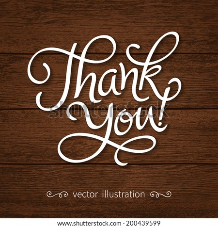 "Vector inscription with ornamental elements on wood background. ""Thank You!"" poster or greeting card - stock vector"