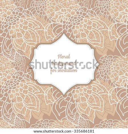 Vector Invitation or wedding card with  beige floral background.