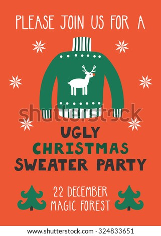 """Vector invitation template with ugly sweater, Christmas trees and text """"Please join us for a ugly Christmas sweater party"""". Funny holiday background. Bright Christmas card. - stock vector"""