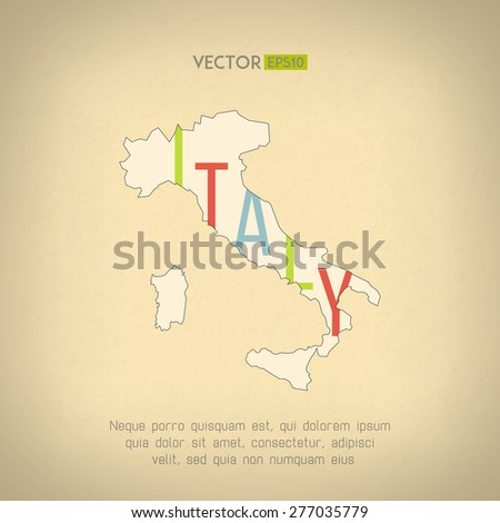 Vector italy map in vintage design. Italian border on grunge background. Letters are not cut and easy to move - stock vector