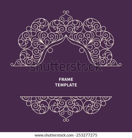 Vector lace pattern in Eastern style. Line art ornate element for design template. Place for text. Ornamental pattern for wedding invitations, greeting cards. Traditional outline decor. - stock vector