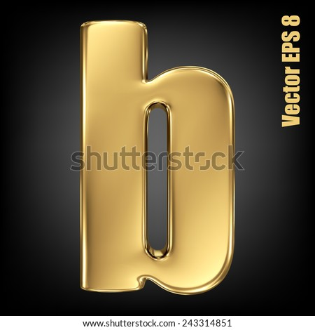 Vector letter b from gold solid alphabet. Lovercase golden font collection. EPS 8 - stock vector