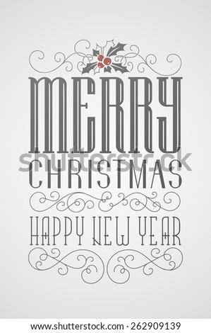 Vector lettering Christmas poster. Merry Christmas and happy new year. Custom fonts. - stock vector